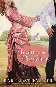 Stealingthepreacher