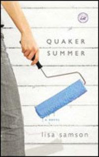Quakersummer